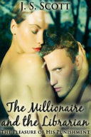 The Millionaire and the Librarian  The Pleasure of His Punishment