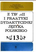 Z teorii i praktyki dydaktycznej języka polskiego