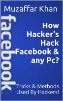 How Hacker's Hack Facebook & Any Pc?