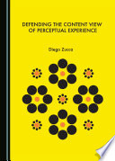 Defending the Content View of Perceptual Experience