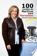 100 recetas de Maricruz para Thermomix