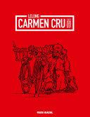 Carmen Cru Intégrale (L'Intégrale - Volume 2)