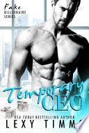 Temporary CEO : romance that'll have you routing for...