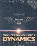 Engineering Mechanics Dynamics 5E Si Version with Engineering Mechanics Statics 5E Si Version Set