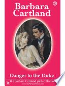 Danger To The Duke