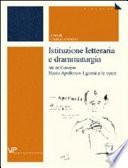 Istituzione letteraria e drammaturgia