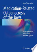 Medication Related Osteonecrosis of the Jaws