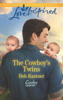 The Cowboy s Twins  Mills   Boon Love Inspired   Cowboy Country  Book 4