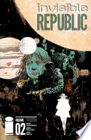 Invisible Republic Vol. 2 : of power comes at a...