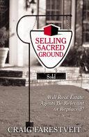 Selling Sacred Ground