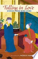 Falling in love : stories from Ming China /