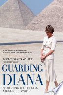Guarding Diana   Protecting The Princess Around the World
