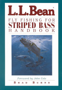 L L  Bean Fly Fishing for Striped Bass Handbook