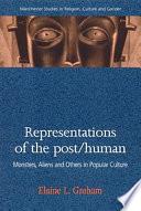 Representations of the Post human