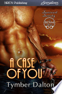 A Case Of You Suncoast Society  book