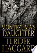 Montezuma s Daughter