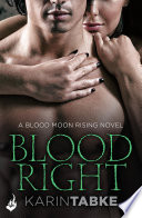 Bloodright  Blood Moon Rising