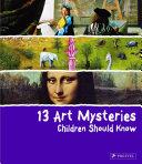 13 Art Mysteries Children Should Know Pdf/ePub eBook