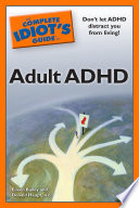 The Complete Idiot S Guide To Adult Adhd