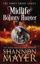 Midlife Bounty Hunter Book PDF