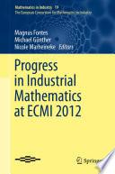 Progress in Industrial Mathematics at ECMI 2012