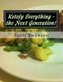 Ketofy Everything   The Next Generation