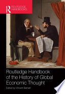 Routledge Handbook Of The History Of Global Economic Thought book