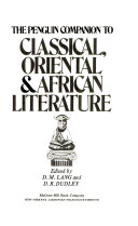 The Penguin Companion to Classical, Oriental & African Literature