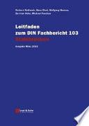 Leitfaden zum DIN-Fachbericht 103 Stahlbrücken