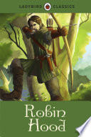 Ladybird Classics  Robin Hood