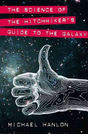 The Science of the Hitchhiker s Guide to the Galaxy Book PDF
