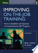 Improving On the Job Training