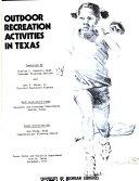 Texas Outdoor Recreation Plan  Outdoor recreation activities in Texas