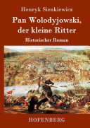 Pan Wolodyjowski, der kleine Ritter