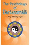 The Psychologie of Darśana Mālā
