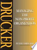 Managing the Non Profit Organization