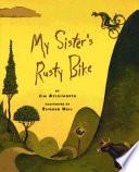 My Sister S Rusty Bike