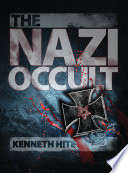 The Nazi Occult