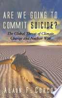 Are We Going to Commit Suicide?