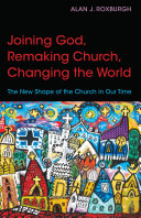 Joining God  Remaking Church  Changing the World