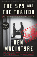The Spy and the Traitor I Have Ever Read John Le Carre The Celebrated