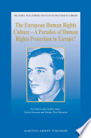 The European Human Rights Culture   A Paradox of Human Rights Protection in Europe