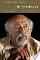 Conversations With Jim Harrison Revised And Updated