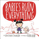 Babies Ruin Everything : who learns to love him....