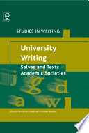 University Writing  Selves and Texts in Academic Societies