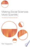 Making Social Sciences More Scientific