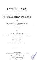 Untersuchungen aus dem Physiologischen Institute der Universität Heidelberg ...