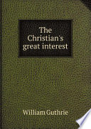 The Christian s great interest