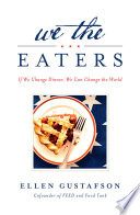 We The Eaters : are hungry and over one billion...