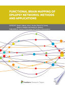 Functional Brain Mapping Of Epilepsy Networks Methods And Applications